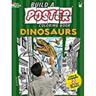 Dinosaurs (Dover Build A Poster Coloring Book)
