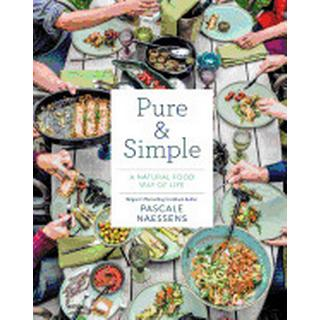 pure and simple a natural food way of life