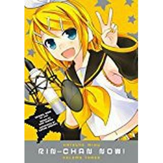 Hatsune Miku: Rin-Chan Now! Volume 3