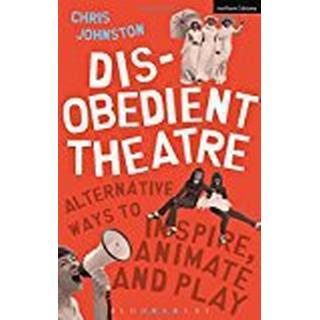 Disobedient Theatre (Performance Books)