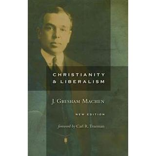 Christianity and Liberalism (Pocket, 2009)