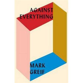 Against Everything, Hardback
