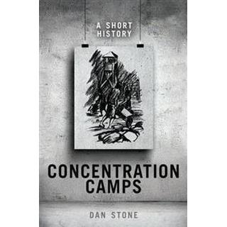 Concentration Camps: A Short History, Hardback
