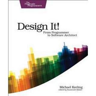 Design It! (The Pragmatic Programmers)