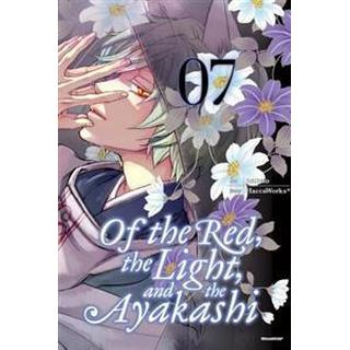 Of the Red, the Light, and the Ayakashi 7, Paperback