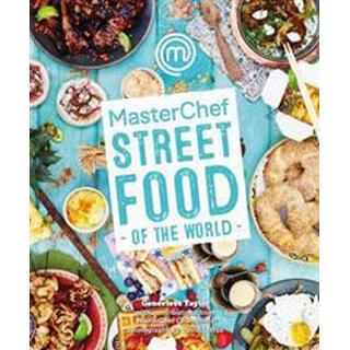 MasterChef Street Food of the World, Hardback