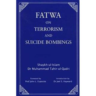 Fatwa on Terrorism and Suicide Bombings, Hardback