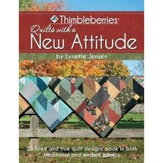 Thimbleberries Quilts with a New Attitude, Paperback