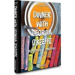 Dinner with Georgia O'Keeffe: Recipes, Art, Landscape, Hæfte