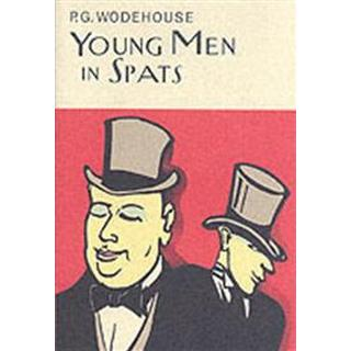 Young Men in Spats (Everyman Wodehouse)