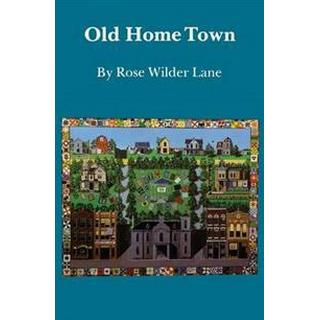 Old Home Town, Paperback