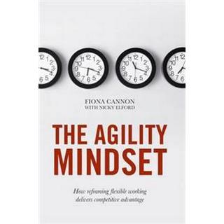 The Agility Mindset, Hardback