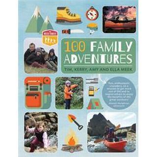 100 Family Adventures, Paperback