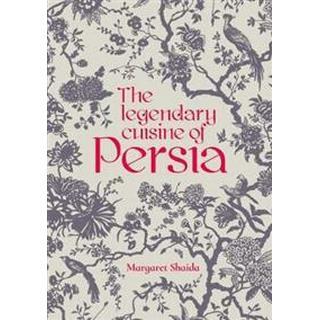 The Legendary Cuisine of Persia (Inbunden, 2018)