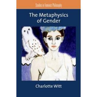 The Metaphysics of Gender (Pocket, 2011)