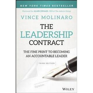 The Leadership Contract: The Fine Print to Becoming an Accountable Leader (Inbunden, 2017)