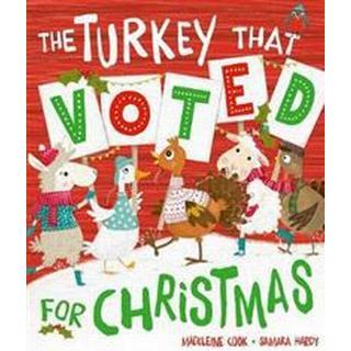 Turkey That Voted For Christmas (Häftad, 2017)