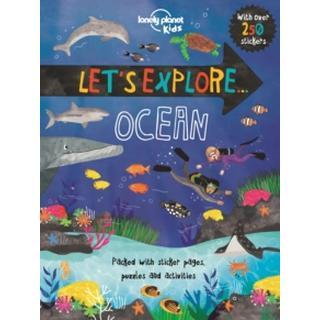 Let's Explore. Ocean (Lonely Planet Kids)