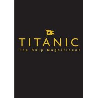 Titanic the Ship Magnificent - Slipcase (Inbunden, 2016)