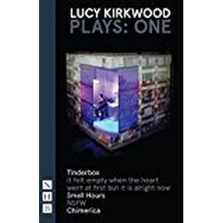 Kirkwood Plays: One (Tinderbox, It Felt Empty... , Small Hours, NSFW, Chimerica)