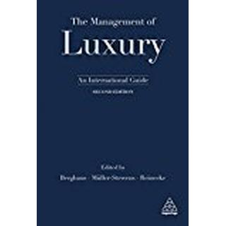 The Management of Luxury: An International Guide