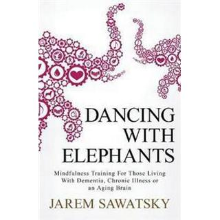 Dancing with Elephants (Häftad, 2017)