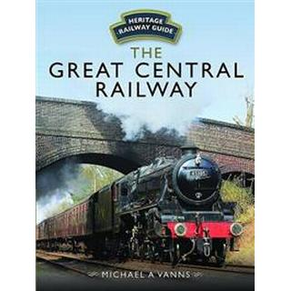 The Great Central Railway (Inbunden, 2017)