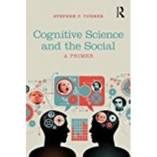 Cognitive Science and the Social: A Primer