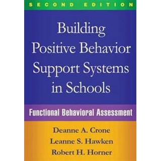 Building Positive Behavior Support Systems in Schools, Second Edition (Häftad, 2015)