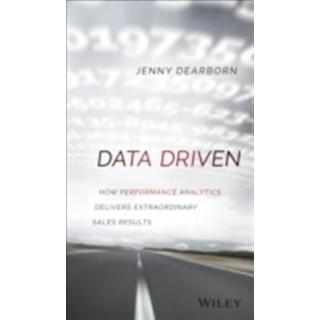 Data Driven: How Performance Analytics Delivers Extraordinary Sales Results (Inbunden, 2015)