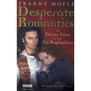 Desperate Romantics (Pocket, 2011)