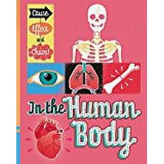 In the Human Body (Cause, Effect and Chaos!)