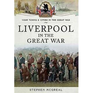 Liverpool in the Great War (Häftad, 2015)
