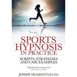 Sports Hypnosis in Practice (Pocket, 2011)