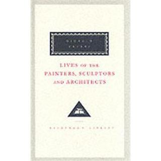 Lives Of The Painters, Sculptors And Architects Volume 2 (Inbunden, 1996)