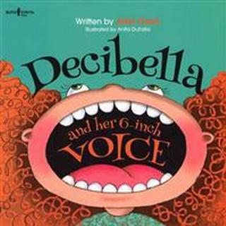 Decibella and Her 6-Inch Voice (Häftad, 2014)