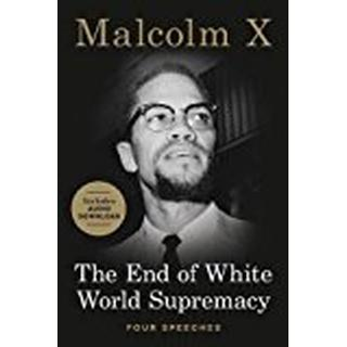 The End of White World Supremacy: Four Speeches