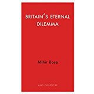 Britain's Eternal Dilemma (Haus Curiosities)