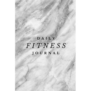 Daily Fitness Journal - Exercise Log and Food Diary: (6 X 9) Exercise Journal, 90 Pages, Smooth Durable Marble Matte Cover (Häftad, 2017)