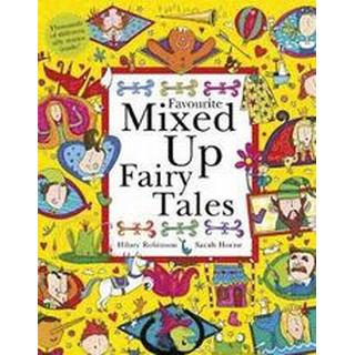 Favourite Mixed Up Fairy Tales: Split-Page Book (Mixed Up Series)