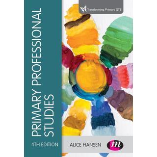 Primary Professional Studies (Transforming Primary QTS Series)