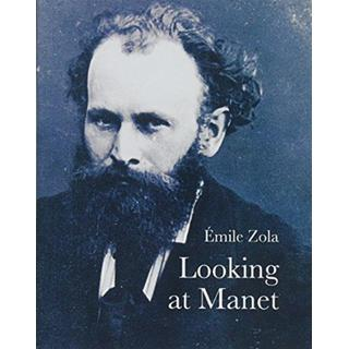 Looking at Manet (Lives of the Artists)