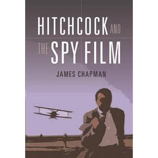 Hitchcock and the Spy Film (Hardcover, 2018)