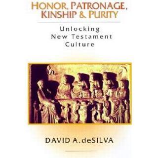 Honor, Patronage, Kinship & Purity (Paperback, 2000)