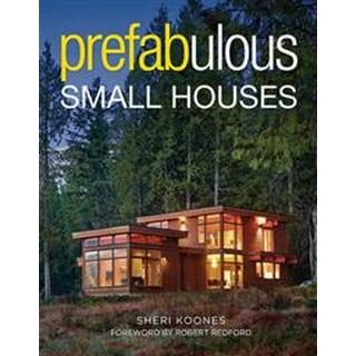 Prefabulous Small Houses (Paperback, 2016)