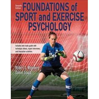 Foundations of Sport and Exercise Psychology 7th Edition With Web Study Guide-Paper (Other, 2019)