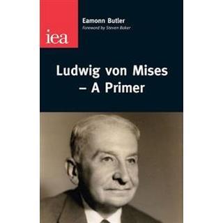 Ludwig Von Mises (Paperback, 2010)