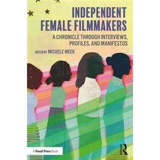 Independent Female Filmmakers (Paperback, 2019)