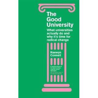 The Good University (Paperback, 2019)