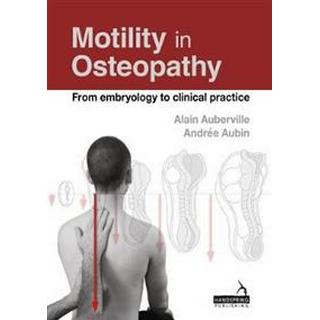 Motility in Osteopathy (Paperback, 2017)